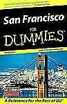 Dummies Travel Ser.: San Francisco for Dummies by Paula Tevis (2000, Paperback)
