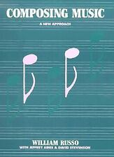 Composing Music : A New Approach by William Russo (1988, Paperback, Reprint)