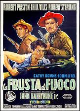 CINEMA-manifesto LA FRUSTA DI FUOCO preston, sterling, barrymore jr.,TEMPLETON