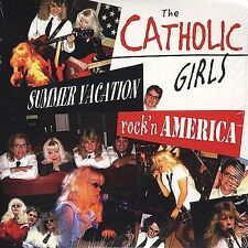 THE CATHOLIC GIRLS Summer Vacation / Rock'n America CD RARE OOP