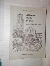 GIFFONI VALLE PIANA Radiografia di una citta Giuseppe Blasi Picentina editrice