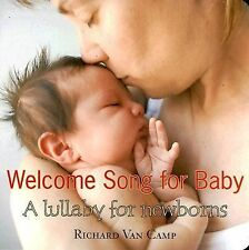 Welcome Song for Baby, Van Camp, Richard, 1551436612, Book, Acceptable