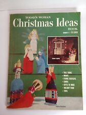 Today's Woman Christmas Ideas book magazine 1958 50s housewife Crafts Upcycle
