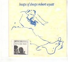 (HE954) Robert Wyatt, Heaps Of Sheeps - 1997 DJ CD