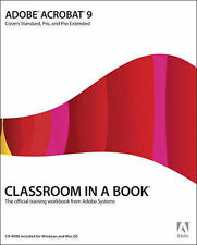 Adobe Acrobat 9: The Official Training Workbook from Adobe Systems (Classroom in
