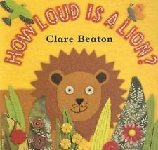 How Loud Is a Lion? by Clare Beaton, Good Book