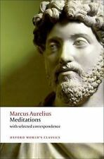 Oxford World's Classics: Meditations : With Selected Correspondence by Robin...