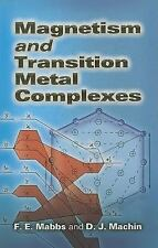 Dover Books on Chemistry: Magnetism and Transition Metal Complexes by F. E....