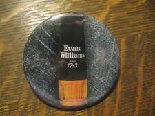 Evan Williams Bourbon Whiskey Advertisement Promo Button Pin FREE USA Ship $20