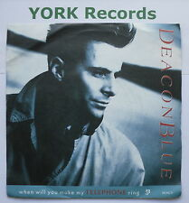 "DEACON BLUE - When Will You Make My Telephone Ring - Ex Con 7"" Single CBS DEAC 5"