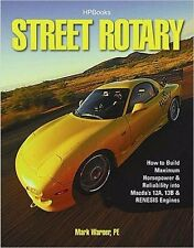 Street Rotary MAZDA 12A 13B RENESIS ENGINE BUILD WORKSHOP RESTORE REPAIR MANUAL