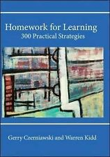 Homework for Learning: 300 Practical Strategies by Gerry Czerniawski, Warren...