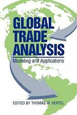 Global Trade Analysis : Modeling and Applications (1999, Paperback)