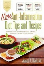 More Anti-Inflammation Diet Tips and Recipes: Protect Yourself from Heart Diseas