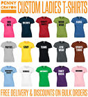 PERSONALISED PRINTED LADIES T SHIRTS - CUSTOM DESIGN
