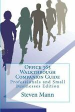 Office 365 Walkthrough Companion Guide: Professionals and Small Businesses