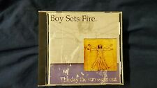 BOY SETS FIRE - THE DAY THE SUN WONT OUT. CD