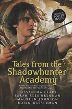 Tales from the Shadowhunter Academy by Cassandra Clare 9781406362848