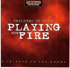 Various Artists / Children of Night: Playing with Fire - A Doors Tribute
