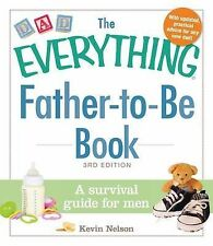 The Everything Father-to-be Book, Kevin Nelson