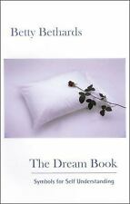The Dream Book:Symbols for Self-Understanding by Betty Bethards (2006, Paperback