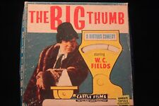 """W C Fields """"The Big Thumb"""" Super 8mm Film 200' Reel """"Riotous Comedy"""" EXCELLENT"""