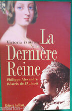 VICTORIA LA DERNIERE REINE  PHILIPPE ALEXANDRE