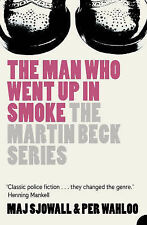 The Man Who Went Up in Smoke by Maj Sjowall, Per Wahloo (Paperback, 2006)