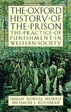 The Oxford History of the Prison : The Practice of Punishment in Western...