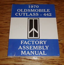 1970 Oldsmobile Cutlass 442 Factory Assembly Manual 70