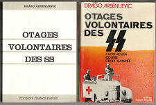 Otages volontaires des SS Drago Arsenijevic