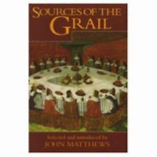 Excellent, Sources of the Grail: An Anthology, Matthews, John, Book