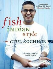 Fish, Indian Style by Atul Kochhar (Paperback, 2010)