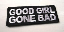 P5 Good Girl Gone Bad.Funny Humour Iron Patch Motorcycle Laugh Joke Biker