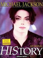 Michael Jackson : Making History by Adrian Grant (2009, Paperback)