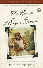 EXTRAS SHIP FREE Helene Cooper,The House at Sugar Beach: In Search of a Lost Afr