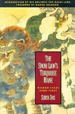 Snow Lion's Turquoise Mane : Wisdom Tales from Tibet