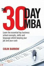 The 30 Day MBA: Learn the Essential Top Business School Concepts, Skil-ExLibrary