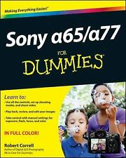 Sony Alpha SLT-A65/A77 for Dummies by Robert Correll (2012, Paperback)