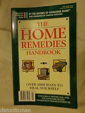 The Home Remedies Handbook by John H. Renner (1995, Paperback)