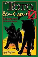 Toto and the Cats of Oz by Robin Hess (2013, Paperback)