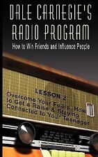Dale Carnegie's Radio Program : How to Win Friends and Influence People -...