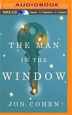 Nancy Pearl's Book Lust Rediscoveries: The Man in the Window by Jon Cohen...