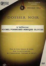 DOSSIER NOIR: L'AFFAIRE FOURNIRET - MONIQUE OLIVIER /*/ DVD POLICIER NEUF/CELLO