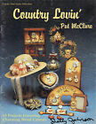 Country Lovin'Tole Book by Pat McClure~Awesome Toles~OOP!!