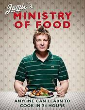 Jamie's Ministry of Food: Anyone Can Learn to Cook in 24 Hours by Jamie Oliver …