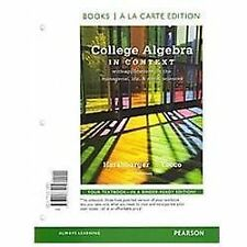 College Algebra in Context, Books a la Carte Edition (4th Edition)