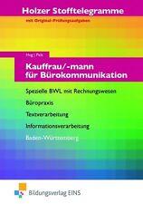 Stofftelegramm Kauffrau/-mann für Bürokommunikation. Aufgaben....