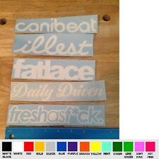 x5 pack Daily Driven Canibeat Illest Fresh F*ck Fatlace VINYL STICKER DECAL jdm