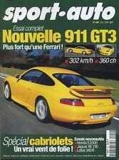 SPORT AUTO n°449 Juin 1999*PORSCHE 911GT3 HONDA S2000 JAGUAR XK180 LOTUS 340R